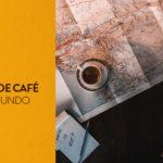 tipos de café pelo mundo